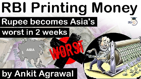 RBI Printing Money – Rupee becomes Asia's worst performing currency in 2 weeks