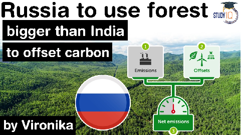 What is Carbon Offsetting? Russia to use forests bigger than India to offset carbon