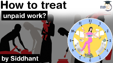 Women's Domestic Work Burden – How Government can reduce it? How to treat unpaid domestic work?