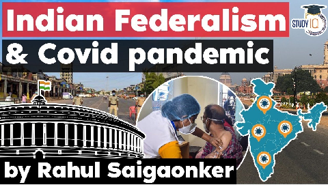 Indian federalism and its impact on Covid-19 Pandemic management