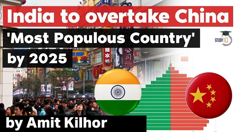 India to takeover China to become Most Populated Country by 2025 – China's population declines