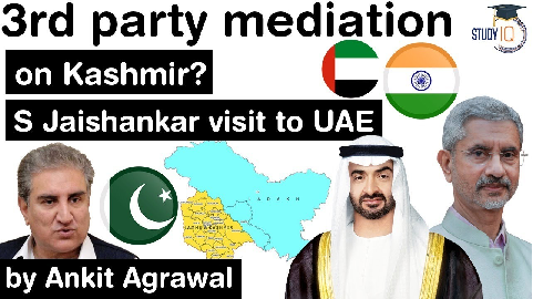 India Pakistan Kashmir Dispute – Has India accepted 3rd Party Mediation on Kashmir? MEA visit to UAE