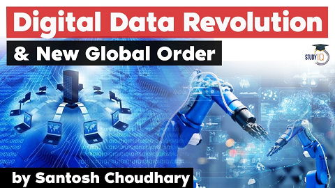 Digital Data Revolution and New Global Order – Role of India in a hyper-connected world