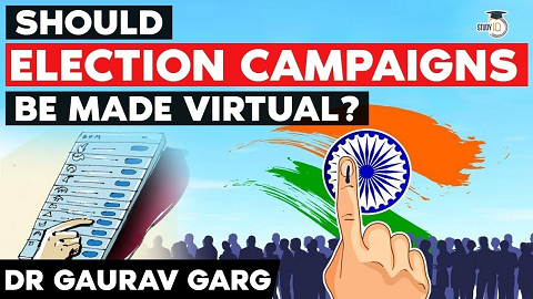 Should Election Campaigns be made virtual?