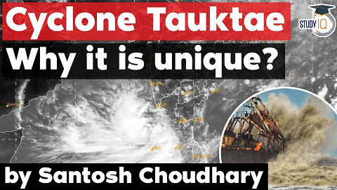 Why Cyclone Tauktae is unique? Is climate change making cyclones in the Arabian sea more dangerous?