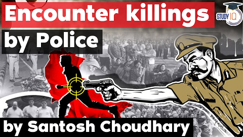 Police Encounters in India – Rule of Law vs Police Impunity